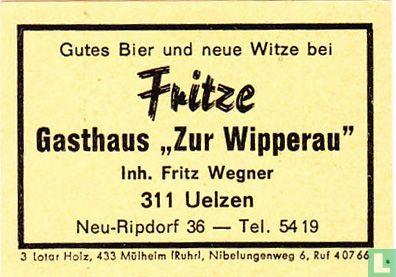 "Fritze Gasthaus ""Zur Wipperau - Fritz Wegner"