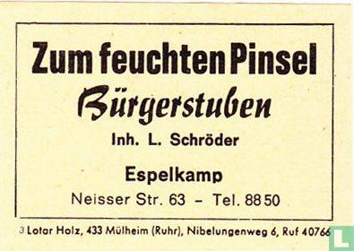 Zum feuchten Pinsel - L. Schröder