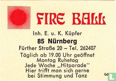 Fire Ball - E.u.K. Köpfer