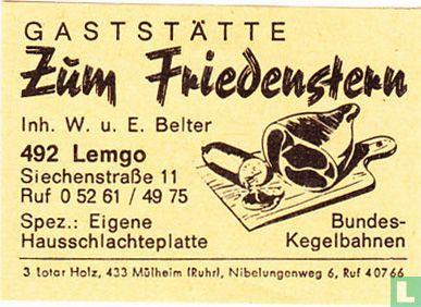 Gaststätte Zum Friedenstern - W.u.E. Belter