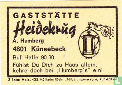 Gaststätte Heidekrug - A. Humberg