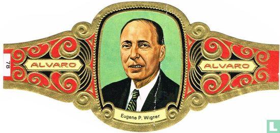 Alvaro - Eugene P. Wigner, Estados Unidos (n.Hungara), 1963