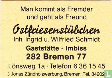 Ostfriesenstübchen - Ingrid u. Wilfried Schmidt