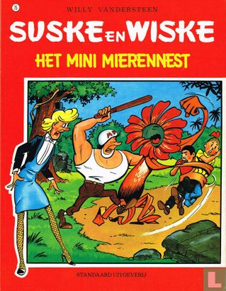 Willy and Wanda (Spike and Suzy, Bob & Bobette, Luke a...) - Het mini mierennest