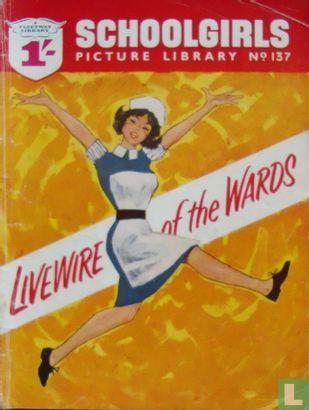 Livewire of the Wards - Livewire of the Wards