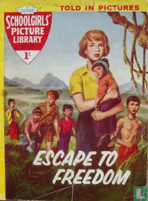Escape to Freedom [Girls Libraries] - Escape to Freedom