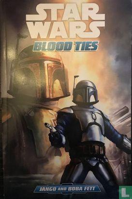 Star Wars - Blood Ties: Jango and Boba Fett