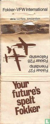 Your future's spelt Fokker