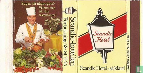 Scandic Hotel - sa klart!