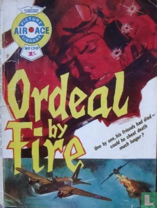 Ordeal By Fire [Air Ace] - Ordeal By Fire