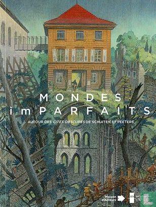 Duistere steden, De - Mondes imparfaits