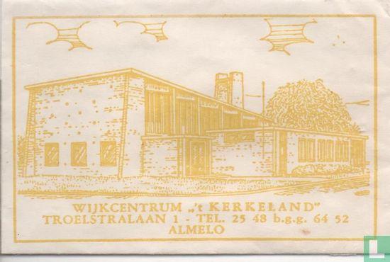 """Zakje - Wijkcentrum """" 't Kerkeland"""""""