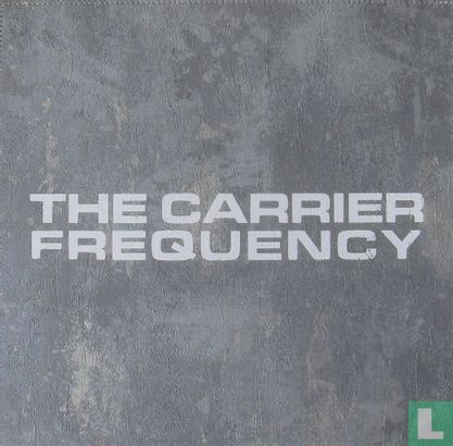 Miller, Graeme - The Carrier Frequency