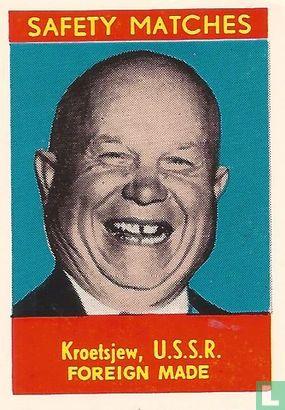 Kroetjew, U.S.S.R.