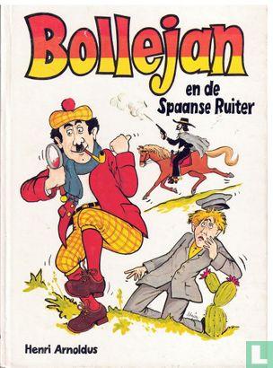 Bollejan - Bollejan en de Spaanse ruiter