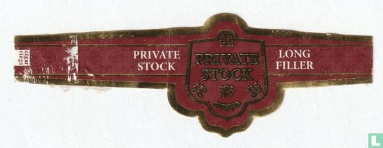 Private Stock - Private Stock - Private Stock - Long Filler