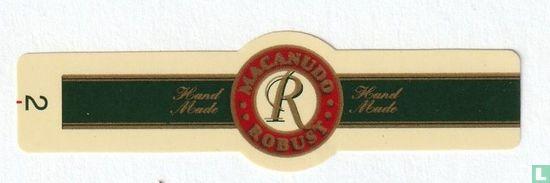 Macanudo - Macanudo R Robust - Handmade - Handmade