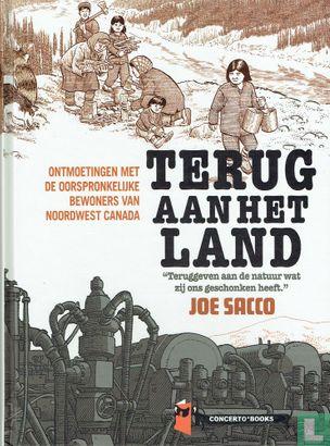 Terug aan het land - Terug aan het land - Ontmoetingen met de oorspronkelijke bewoners van Noordwest Canada