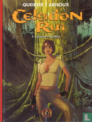 Celadon Run - Extreme Prejudice