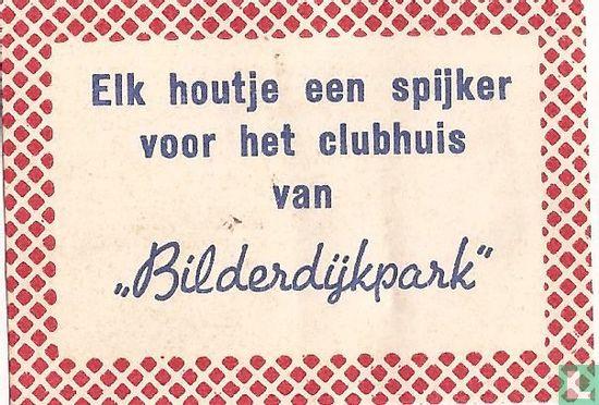 Elk houtje een spijker voor het clubhuis van Bilderdijkpark