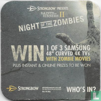 Saints or Sinners II - Strongbow Presents Saints or Sinners II: Night Of The Zombies