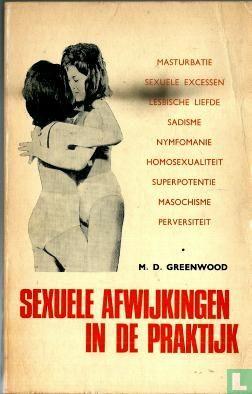 Greenwood, M.D. - Sexuele afwijkingen in de praktijk