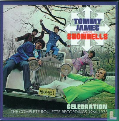 Tommy James & The Shondells - Celebration: The Complete Roulette Recordings 1966-1973