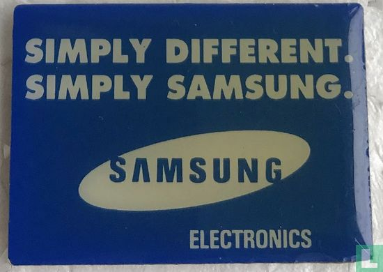 Samsung - Simply different. Simply Samsung.