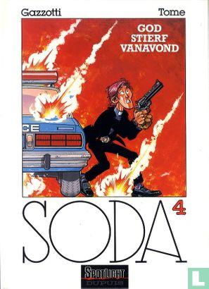 Soda - God stierf vanavond