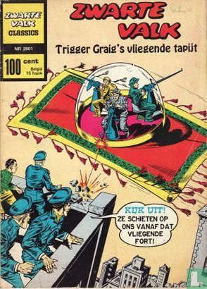 BlackHawk - Trigger Graig's vliegende tapijt