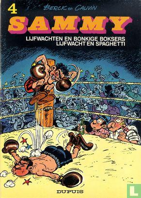 Sammy [Berck] - Lijfwachten en bonkige boksers + Lijfwacht en spaghetti
