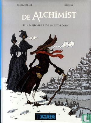 Alchimist, De [Hubert] - Mijnheer de Saint-Loup