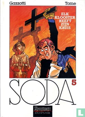 Soda - Elk klooster heeft zijn kruis