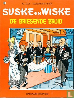 Willy and Wanda (Spike and Suzy, Bob & Bobette, Luke a...) - De briesende bruid