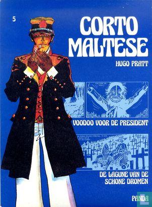Corto Maltese - Voodoo voor de president + De lagune van de schone dromen