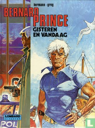 Bernard Prince (Rob Palland) - Gisteren en vandaag