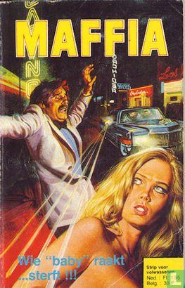 "Maffia [Edifumetto] - Wie""baby"" raakt… sterft!!!"