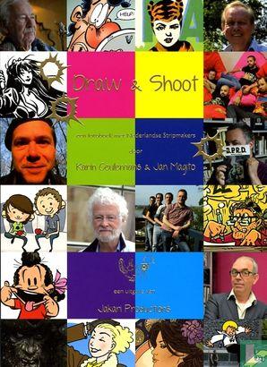 Draw & Shoot - Draw & Shoot - Een fotoboek met Nederlandse stripmakers