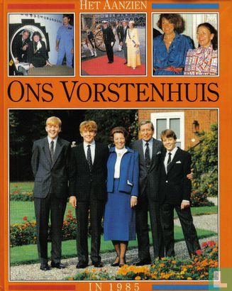 Herenius-Kamstra, Ans - Ons vorstenhuis in 1985