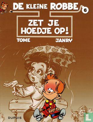 Kleine Robbe, De - Zet je hoedje op!