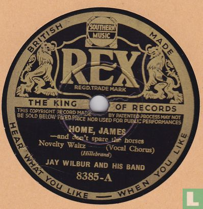 Jay Wilbur & his band - Home, James and Don't Spare the Horses