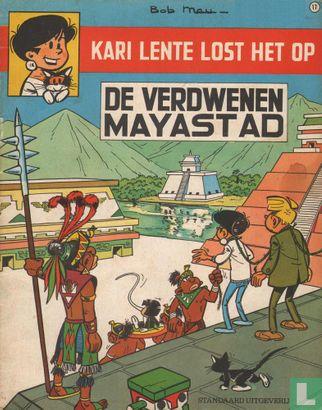 Kari Lente - De verdwenen Mayastad