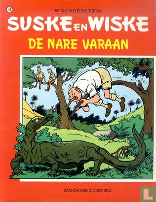 Willy and Wanda (Spike and Suzy, Bob & Bobette, Luke a...) - De nare varaan