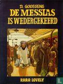 De messias is wedergekeerd - Bild 1