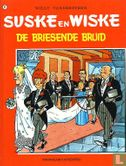 Willy and Wanda (Spike and Suzy, Bob & Bobette, Luke a...) - De briesende bruid