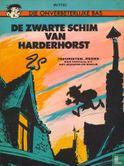 Onverbeterlijke Bas, Die - De zwarte schim van Harderhorst