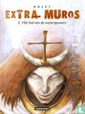 Extra Muros - Het bal van de waterspuwers