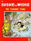 Willy and Wanda (Spike and Suzy, Bob & Bobette, Luke a...) - De tamme Tumi