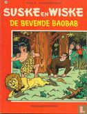 Willy and Wanda (Spike and Suzy, Bob & Bobette, Luke a...) - De bevende baobab