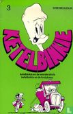 Ketelbinkie - Ketelbinkie en de wonderstruis + Ketelbinkie en de kruipkaas